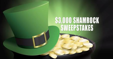 Try your luck at our $3,000 Shamrock Sweepstakes!