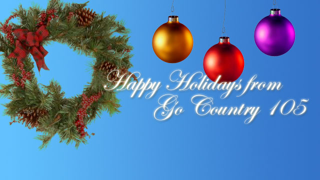 happy holidays from go country 105 - Free Country Christmas Music