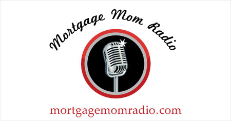 Mortgage Mom Radio